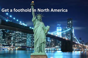 Get a foothold in North America